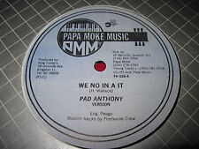 "RARE REGGAE DANCE HALL 12"" PAD ANTHONY - WE NO IN A IT / DOLLAR SIGN - PAPA MOKE"