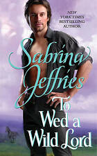 To Wed a Wild Lord by Sabrina Jeffries (Paperback, 2012) New Book