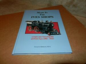 IVES Trains - Made in the Ives Shops, by Gerard Robinson,  HB,  1991, Original