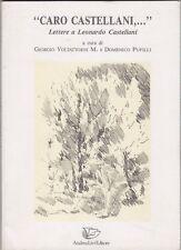 Caro Castellani, Leonardo Castellani, Epistolaria, Andrea Livi, 1993, Pupilli