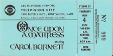 Original TV Taping Ticket: ONCE UPON A MATTRESS - CAROL BURNETT - 1972 = Mint