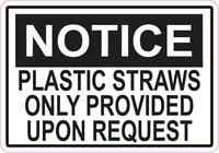 5x3.5 Plastic Straws Only Provided Upon Request Magnet Restaurant Magnetic Sign