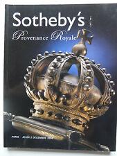Provenance Royale, objets d'art, mobilier, orfèvrerie, dessins, tableaux...