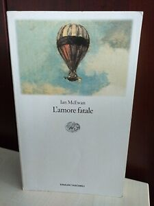 Ian Russell McEwan, L'amore fatale, Ed. Einaudi, 2003