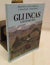 STORIA ARTE CULTURA - J.A. Franch e J.P. Martinez: Gli INCAS - Fenice 2000 1993