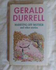 Gerald Durrell Marrying Off Mother 1st Edition Hardback