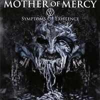 Mother Of Mercy - Iv: Symptoms Of Existence [CD]