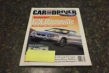 CAR AND DRIVER EXCLUSIVE! Y2K BONNEVILLE MARCH 1999 VOL.44 #9 9248-1 [BOX H]