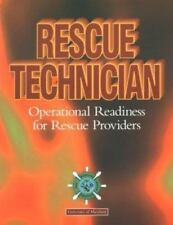 Rescue Technician Operational Readiness for Rescue Providers