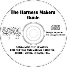 The Harness Makers Guide - Horses, Saddles, Bridles-  Vintage Book on CD