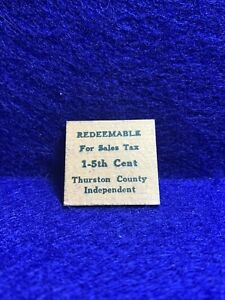 Thruston County Washington Sales Tax Token 25x25mm