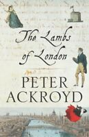 (Good)-The Lambs Of London (Hardcover)-Peter Ackroyd-0701177446