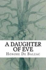 A Daughter of Eve by Honoré de Balzac (2014, Paperback)
