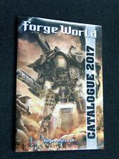 GAMES WORKSHOP FORGE WORLD 2017 CATALOGUE WARHAMMER 40K WH40K TITANS GW