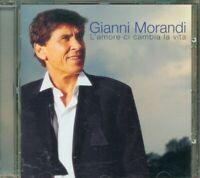 Gianni Morandi - L' Amore Ci Cambia La Vita Cd Perfetto