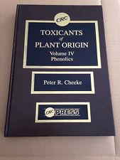 Toxicants of Plant Origin: Phenolics: Volume IV by Peter R. Cheeke