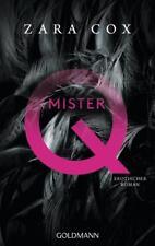Mister Q: Erotischer Roman von Zara Cox