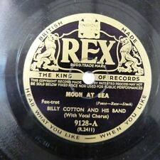 78rpm BILLY COTTON moon at sea / let us be sweethearts over again, REX 9128