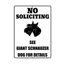 Giant Schnauzer Dog No Soliciting See Novelty Metal Sign