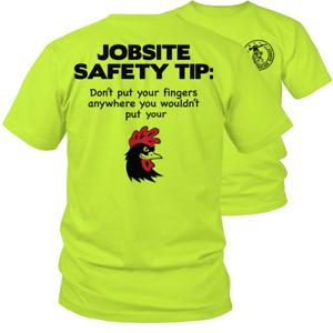 Jobsite Safety - Hi-Vis / Hi-Viz / High Visibility Funny Work T-Shirt