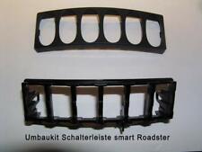 Umbaukit Schalterleiste smart Roadster für 2-DIN Radioblende