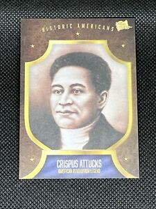 Crispus Attucks 2017 The Bar Pieces of the Past Historic Americans #222