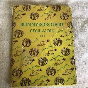 1946*1st* Bunnyborough - Cecil Aldin (Eyre & Spottiswoode)