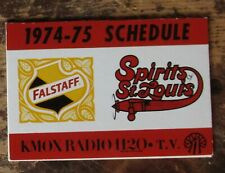 Spirits of St. Louis 1974-75 NBA basketball schedule * HTF * Falstaff Beer