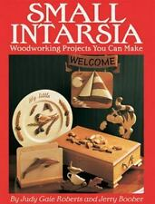 Small Intarsia: Woodworking Projects You Can Make-ExLibrary
