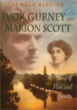 Ivor Gurney & Marion Scott: Song of Pain and Beauty (Hardback or Cased Book)