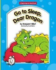 Go to Sleep, Dear Dragon (Beginning to Read-dear Dragon)