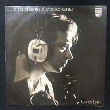 CARLOS LYRA E No Entanto E Preciso Cantar PHILIPS BRAZIL 1971 VINYL LP BOSSANOVA