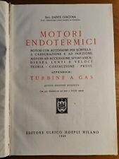 MOTORI ENDOTERMICI di Dante Giacosa 1949 Hoepli carburazione diesel turbine gas