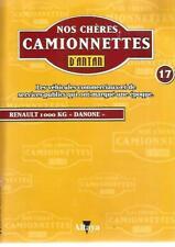 "NOS CHERES CAMIONNETTES N°17 RENAULT 1000 KG ""DANONE"""