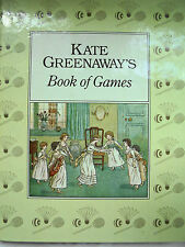 KATE GREENAWAY'S BOOK OF GAMES VICTORIAN CHILDRENS GAMES 1889 FACSIMILE