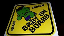 HULK Baby Sign Smash Cute BABY ON BOARD WINDOW DECAL SIGN STICKER WARNING VINYL