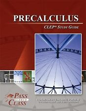Precalculus CLEP Test Study Guide - PassYourClass by PassYourClass (2011,...
