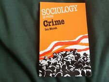 Sociology In Focus, Crime by Ian Marsh, Sociology Course book