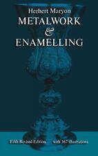 Metalwork and Enamelling by Herbert Maryon (2011, Paperback, Revised)