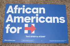 "2016 ""AFRICAN AMERICANS FOR HILLARY"" CLINTON SIGN FROM INDIANA CAMPAIGN EVENT"