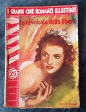 Grandi cineromanzi illustrati 1939 n.372 La cavalcata della libertà  07/16
