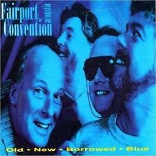 FAIRPORT CONVENTION - OLD NEW BORROWED BLUE (NEW & SEALED) CD Acoustic Folk Live