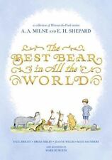 THE BEST BEAR IN ALL THE WORLD - BRIGHT, PAUL/ SIBLEY, BRIAN/ WILLIS, JEANNE/ SA