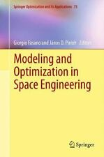 Modeling and Optimization in Space Engineering 73 (2014, Paperback)