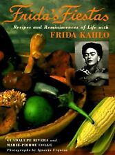 Frida's Fiestas: Recipes and Reminiscences of Life with Frida Kahlo NEW