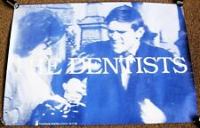 """THE DENTISTS FRENCH REC COM PROMO POSTER """"YOU AND YOUR BLOODY ORANGES"""" E.P. 1985"""