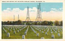 c1920s World War Cemetery and Wireless Towers, Arlington, Virginia Postcard