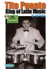 Jim Payne Tito Puente King Of Latin Music Story Reference Guide MUSIC BOOK