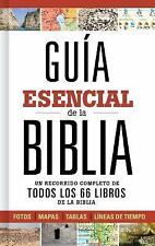 Guia Esencial de la Biblia: Un Recorrido Completo de Todos Los 66 Libros de la B