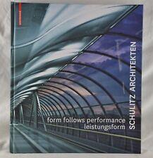 Schulitz Architekten - form follows performance - leistungsform - Birkhäuser